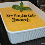 Raw Pumpkin Kefir Cheesecake by Homemade Mommy