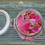 Fermented Watermelon Radish